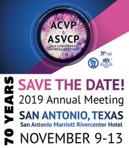 Visit us at the 2019 American College of Veterinary Pathologists (ACVP) and the American Society for Veterinary Clinical Pathology (ASVCP) Meeting in San Antonio, Texas in November!